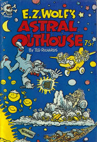 Cover Thumbnail for E. Z. Wolf's Astral Outhouse (Last Gasp, 1977 series)
