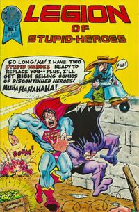 Cover Thumbnail for Legion of the Stupid Heroes (Blackthorne, 1987 series) #1