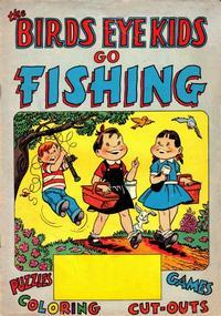 Cover Thumbnail for The Birds Eye Kids Go Fishing (Marvel, 1958 series)