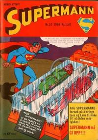 Cover Thumbnail for Supermann (Serieforlaget / Se-Bladene / Stabenfeldt, 1966 series) #10/1966
