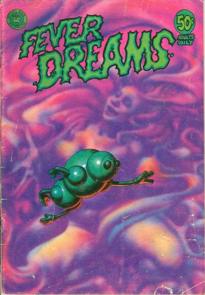 Cover for Fever Dreams (Kitchen Sink Press, 1972 series) #1