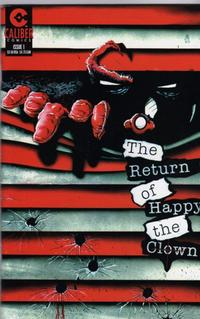 Cover Thumbnail for The Return of Happy the Clown (Caliber Press, 1995 series) #1