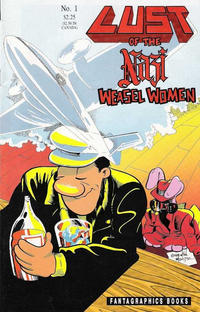 Cover Thumbnail for Lust of the Nazi Weasel Women (Fantagraphics, 1990 series) #1