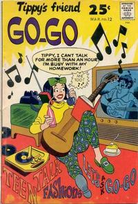 Cover Thumbnail for Tippy's Friend Go-Go (Tower, 1969 series) #12