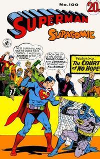 Cover Thumbnail for Superman Supacomic (K. G. Murray, 1959 series) #100