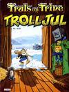 Cover for Truls og Trine (Semic, 1983 series) #1985 - Trolljul