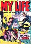 Cover for My Life True Stories in Pictures (Fox, 1948 series) #4