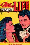 Cover for My Life True Stories in Pictures (Fox, 1948 series) #11