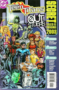 Cover Thumbnail for Teen Titans / Outsiders Secret Files 2003 (DC, 2003 series)