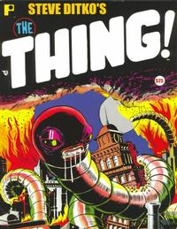 Cover Thumbnail for Steve Ditko's The Thing! (Pure Imagination, 2006 series)