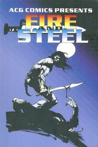 Cover Thumbnail for ACG Comics Presents Fire and Steel (Avalon Communications, 2001 series)