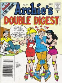 Cover Thumbnail for Archie's Double Digest Magazine (Archie, 1984 series) #80