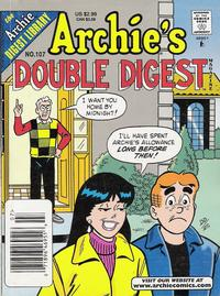 Cover Thumbnail for Archie's Double Digest Magazine (Archie, 1984 series) #107