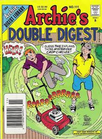 Cover Thumbnail for Archie's Double Digest Magazine (Archie, 1984 series) #111
