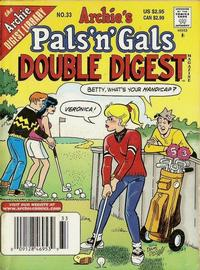 Cover Thumbnail for Archie's Pals 'n' Gals Double Digest Magazine (Archie, 1992 series) #33