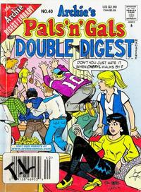 Cover Thumbnail for Archie's Pals 'n' Gals Double Digest Magazine (Archie, 1992 series) #40