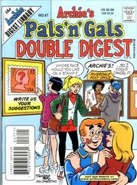 Cover Thumbnail for Archie's Pals 'n' Gals Double Digest Magazine (Archie, 1992 series) #47
