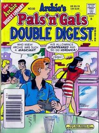 Cover Thumbnail for Archie's Pals 'n' Gals Double Digest Magazine (Archie, 1992 series) #50