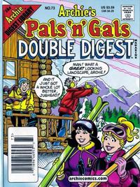 Cover Thumbnail for Archie's Pals 'n' Gals Double Digest Magazine (Archie, 1992 series) #73