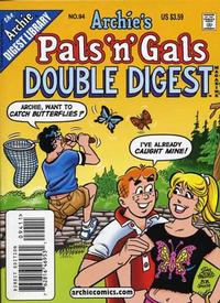 Cover Thumbnail for Archie's Pals 'n' Gals Double Digest Magazine (Archie, 1992 series) #94