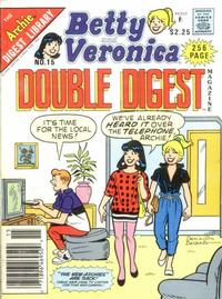 Cover Thumbnail for Betty and Veronica Double Digest Magazine (Archie, 1987 series) #15