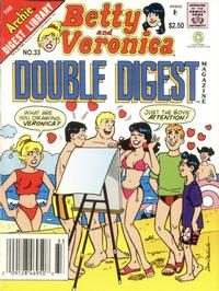 Cover Thumbnail for Betty and Veronica Double Digest Magazine (Archie, 1987 series) #33 [Newsstand]