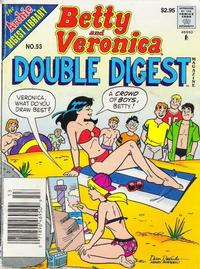 Cover Thumbnail for Betty and Veronica Double Digest Magazine (Archie, 1987 series) #53
