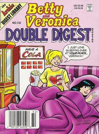 Cover Thumbnail for Betty and Veronica Double Digest Magazine (Archie, 1987 series) #132