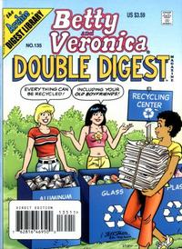 Cover Thumbnail for Betty and Veronica Double Digest Magazine (Archie, 1987 series) #135
