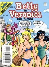 Cover Thumbnail for Betty and Veronica Comics Digest Magazine (Archie, 1983 series) #157