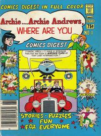 Cover Thumbnail for Archie... Archie Andrews Where Are You? Comics Digest Magazine (Archie, 1977 series) #1