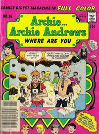 Cover Thumbnail for Archie... Archie Andrews Where Are You? Comics Digest Magazine (Archie, 1977 series) #16