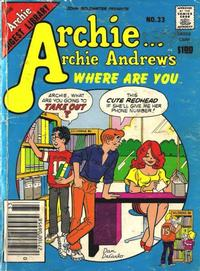 Cover Thumbnail for Archie... Archie Andrews Where Are You? Comics Digest Magazine (Archie, 1977 series) #33