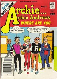 Cover Thumbnail for Archie... Archie Andrews Where Are You? Comics Digest Magazine (Archie, 1977 series) #36