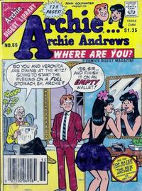 Cover Thumbnail for Archie... Archie Andrews, Where Are You? Comics Digest Magazine (Archie, 1977 series) #55