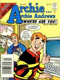 Cover Thumbnail for Archie... Archie Andrews Where Are You? Comics Digest Magazine (Archie, 1977 series) #104