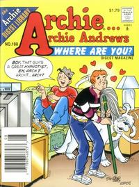 Cover Thumbnail for Archie... Archie Andrews Where Are You? Comics Digest Magazine (Archie, 1977 series) #108