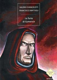 Cover Thumbnail for La Furia di Eymerich (Arnoldo Mondadori Editore, 2003 series)