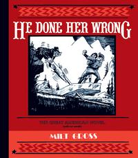 Cover Thumbnail for He Done Her Wrong (Fantagraphics, 2005 series)