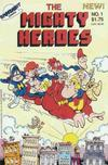 Cover for Mighty Heroes (Spotlight Comics [1980s], 1987 series) #1
