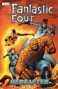 Cover Thumbnail for Fantastic Four (Marvel, 2003 series) #4 - Hereafter