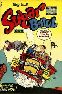 Cover Thumbnail for Sugar Bowl Comics (Eastern Color, 1948 series) #1