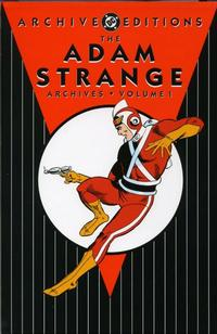 Cover Thumbnail for The Adam Strange Archives (DC, 2004 series) #1