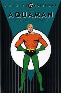 Cover for The Aquaman Archives (DC, 2003 series) #1