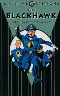 Cover Thumbnail for The Blackhawk Archives (DC, 2001 series) #1