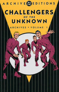 Cover Thumbnail for Challengers of the Unknown Archives (DC, 2003 series) #1 [First Printing]