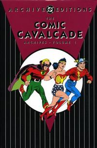 Cover Thumbnail for Comic Cavalcade Archives (DC, 2005 series) #1