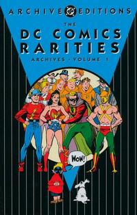 Cover Thumbnail for DC Comics Rarities Archives (DC, 2004 series) #1