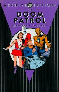Cover Thumbnail for The Doom Patrol Archives (DC, 2002 series) #1