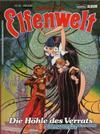 Cover for Abenteuer in der Elfenwelt (Bastei Verlag, 1984 series) #26 - Die Höhle des Verrats